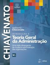 Livro - Introdução à Teoria Geral da Administração - Uma Visão Abrangente da Moderna Administração das Organizações -