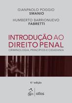 Livro - Introdução Ao Direito Penal: Criminologia, Princípios E Cidadania -