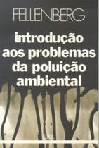 Livro - Introdução aos Problemas da Poluição Ambiental -