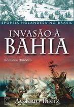 Livro - Invasão à Bahia -