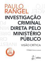 Livro - Investigação Criminal Direta Ministério Público - Visão Crítica -