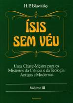 Livro - Ísis Sem Véu Vol. III -