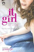 Livro - It Girl: Garota sem limites (Vol. 3) -