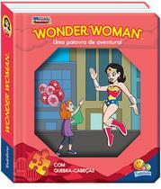 Livro - Janelinha lenticular - Meus heróis em quebra-cabeças: Wonder woman... -