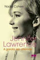 Livro - Jennifer Lawrence: A garota em chamas -