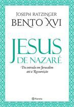 Livro - Jesus de Nazaré - Da entrada em Jerusalém até a Re -