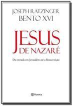 Livro - Jesus de Nazaré:da entrada em Jerusalém ate a ress -