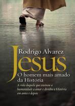 Livro - Jesus, o homem mais amado da história -