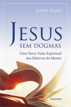 Livro - Jesus Sem Dogmas -