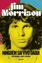 Livro - Jim Morrison: Ninguém sai vivo daqui -