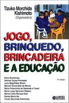 Livro - Jogo, brinquedo, brincadeira e a educação -