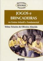 Livro - Jogos e brincadeiras no ensino infantil e fundamental -