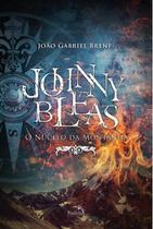Livro - Johnny Bleas : O núcleo da montanha -