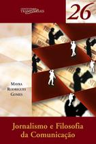 Livro - Jornalismo e filosofia da comunicação -