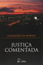 Livro - Justiça Comentada -