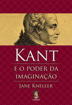 Livro - Kant e o poder da imaginação -