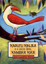 Livro - Kaputu e o Sócio Dele, Kambaxi Kiaxi -