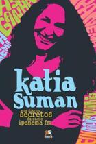Livro - Katia Suman e os diários secretos da rádio Ipanema -