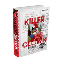 Livro - Killer Clown Profile: Retrato de um Assassino -