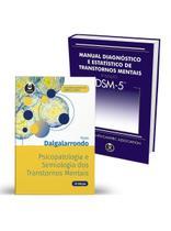 Livro - Kit Psicopatologia e Semiologia dos Transtornos Mentais + DSM-5 -