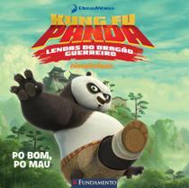 Livro - Kung Fu Panda - Po Bom, Po Mau (Dreamworks) -