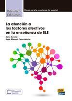 Livro - La atencion a los factores afectivos en la ensenanza de ele -