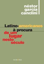 Livro - Latino-americanos à procura de um lugar neste século -