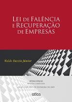 Livro - Lei De Falência E Recuperação De Empresas: Revista E Ampliada – Lei 11.101/2005 -
