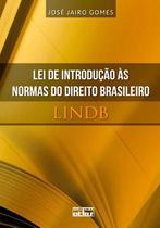 Livro - Lei De Introdução Às Normas Do Direito Brasileiro - Lindb -