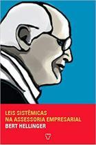Livro - leis sistêmicas na assessoria empresarial - trilogia ordens do sucesso - Atman