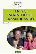Livro - Lendo, escrevendo e gramaticando -
