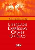 Livro - Liberdade De Expressão E Crimes De Opinião -