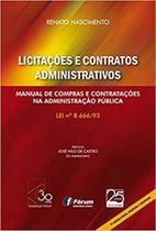 Livro - Licitações e contratos administrativos - manual de compras e contratações na administração pública -
