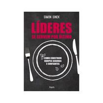 Livro - Lideres se Servem Por Ultimo - Sinek - Hsm