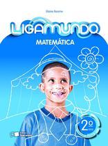 Livro - Ligamundo - Matemática - 2º ano -