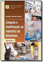 Livro - Limpeza e sanitização na indústria de alimentos - volume 4 -