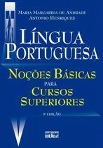 Livro - Língua Portuguesa: Noções básicas para cursos superiores - Andrade - Atlas