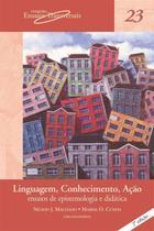Livro - Linguagem, conhecimento, ação -