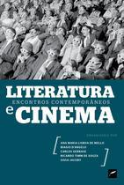Livro - Literatura e cinema: encontros contemporâneos -