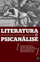 Livro - Literatura e psicanálise: encontros contemporâneos -