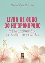 Livro - Livro de ouro do Ho'oponopono - vol. 1 -