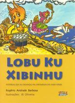 Livro - Lobu Ku Xibinhu -