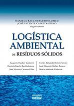 Livro - Logística Ambiental De Resíduos Sólidos -