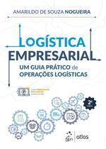 Livro - Logística Empresarial - Um Guia Prático de Operações Logísticas -