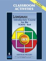 Livro - Longman Introductory Course For The Toefl Test: Ibt Classroom Activities