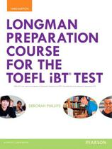 Livro - Longman Preparation Course For The Toefl Ibt Test - Student's Book Com My English, MP3 Sem Answer Key