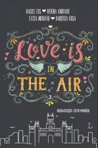 Livro - Love is in the air 3 -