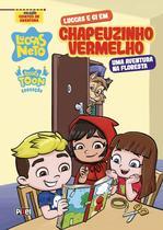 Livro - Luccas e Gi em Chapeuzinho Vermelho -