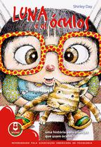 Livro - Luna e os Óculos -