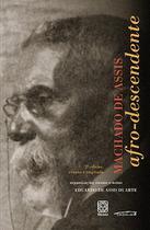 Livro - Machado De Assis Afro-Descendente -